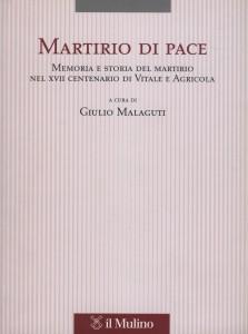 Martirio di Pace - Giulio Malaguti - Il Mulino