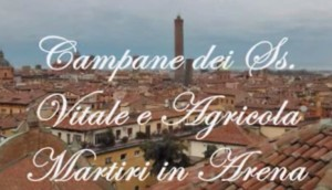 Campane dei SS. Vitale e Agricola Martiri in Bologna: concerto del 27/12/14
